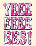 `yes` typography, t-shirt design stock illustration