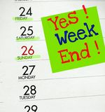 Yes Weekend. Mark the weekend with a note on the calendar Royalty Free Stock Images