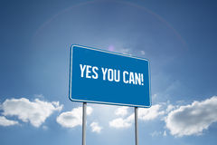 Yes you can! against cloudy sky with sunshine Royalty Free Stock Image
