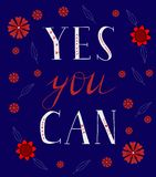 Yes you can. Hand drawn positive quote. Vector illustration vector illustration