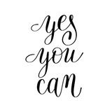 Yes you can handwritten lettering positive motivational quote Royalty Free Stock Photos