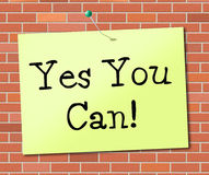 Yes You Can Means All Right And Agree Royalty Free Stock Image