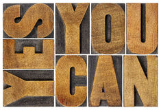 Yes you can motivation phrase Stock Image