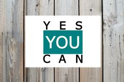 Yes you can motivational message Royalty Free Stock Photos
