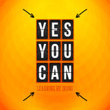 Yes, You can. Motivational poster, typography design. Vector ill Stock Image