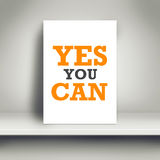 Yes You Can Motivational Poster Royalty Free Stock Photos