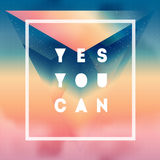 Yes You can. Motivational quote on gradient background with clou Royalty Free Stock Image