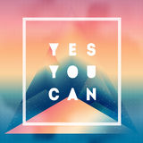 Yes You can. Motivational quote on gradient background  Royalty Free Stock Photography