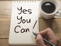Yes You Can, Motivational Words Quotes Concept. Yes You Can, business motivational inspirational quotes, words typography lettering concept success encouragement stock photos