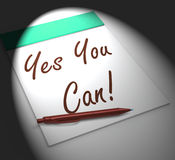 Yes You Can! Notebook Displays Positive Incentive And Persistenc Royalty Free Stock Photos