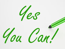 Yes You Can! On Whiteboard Means Stock Photography