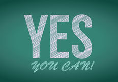 YES you can, written on chalkboard. Illustration design Royalty Free Stock Photos