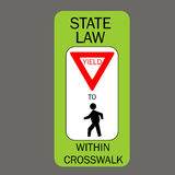 Yield for pedestrians in crosswalk. Road signs Stock Photography