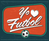 Yo amo el Futbol - I Love Soccer - Football spanish text Stock Images