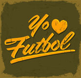 Yo amo el Futbol - I Love Soccer - Football spanish text Royalty Free Stock Images