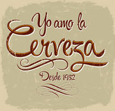 Yo Amo la Cerveza - I爱啤酒西班牙语发短信 库存图片