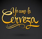 Yo Amo la Cerveza, I Love Beer Spanish text vector lettering. Eps available stock illustration