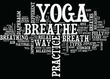 Yoga And The Breath Text Background  Word Cloud Concept Stock Photos