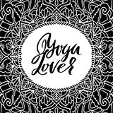 Yoga lover dry brush lettering on mandala pattern background. Yoga typography poster. Vector illustration. Yoga lover modern dry brush lettering on mandala Royalty Free Stock Photos