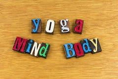Yoga mind body lifestyle excercise. Yoga mind body healthy lifestyle excercise peace calm physical fitness positive attitude success inspiration letterpress stock photos