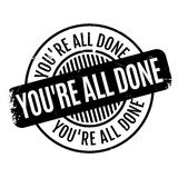 You are All Done rubber stamp Royalty Free Stock Photo