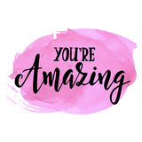 You are amazing. Inspirational vector Hand drawn typography poster. T shirt calligraphic design. Stock Photos