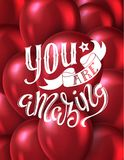You are amazing. Poster with hand-drawn lettering, vector illustration royalty free illustration