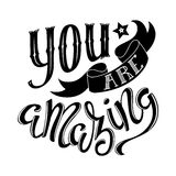 You are amazing. Poster with hand-drawn lettering, vector illustration Stock Image