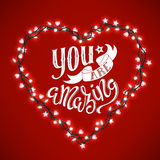 You are amazing. Poster with hand-drawn lettering, vector illustration Stock Photo