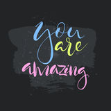 You are amazing text.Card with calligraphy. Stock Photography