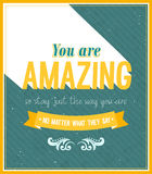 You are amazing typographic design. Vector illustration Royalty Free Stock Images
