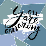 You are amazing.Vector calligraphy. Vector calligraphy. Hand drawn lettering poster.Typography card Royalty Free Stock Photos