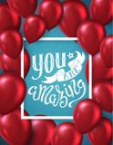 You are amazing. Poster with hand-drawn lettering, vector illustration Royalty Free Stock Image