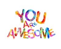 Free You Are Awesome. Triangular Letters Stock Photos - 106170643