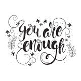 You Are Enough Motivation Poster. Royalty Free Stock Images