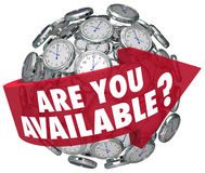 Are You Available Question Clocks Schedule Meeting Request Time. Are You Available question or meeting request on a red arrow around a sphere of clocks asking if Royalty Free Stock Image