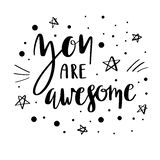 You are awesome lettering quote.  vector illustration