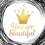 You are beautiful. Fashion Inspirational quote modern vector illustration. Greeting card Stock Photos