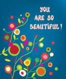 You are beautiful - floral greeting card Royalty Free Stock Photography