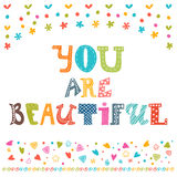 You are beautiful. Inspirational motivational quote.  Stock Photos