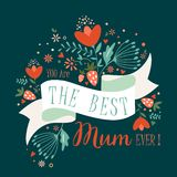 You are the best Mum ever. stock illustration