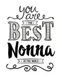 You are the best Nonna in the World stock illustration