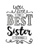 You are the Best Sister in the World. Typography Art Design Printable Card vector illustration