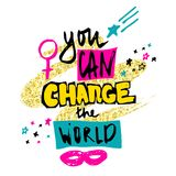 You can change the world. Hand drawn lettering with stars, mask and female gender sign mirror of Venus. Royalty Free Stock Photos