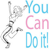 You Can Do It! Stock Photography