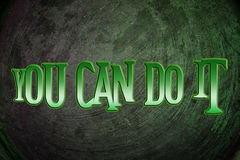 You Can Do It Concept Stock Photo