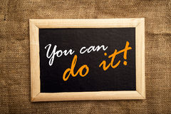 You can do it, motivational messsage Royalty Free Stock Photo