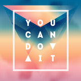 You can Do it. Motivational quote on gradient background with cl Royalty Free Stock Photos