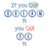 You can do it. A motivational typographic image for quote you can do it royalty free illustration