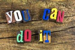 You can do it positive attitude. Positive attitude you can do it achievement move forward message motivation accomplishment goals letterpress letters type royalty free stock image